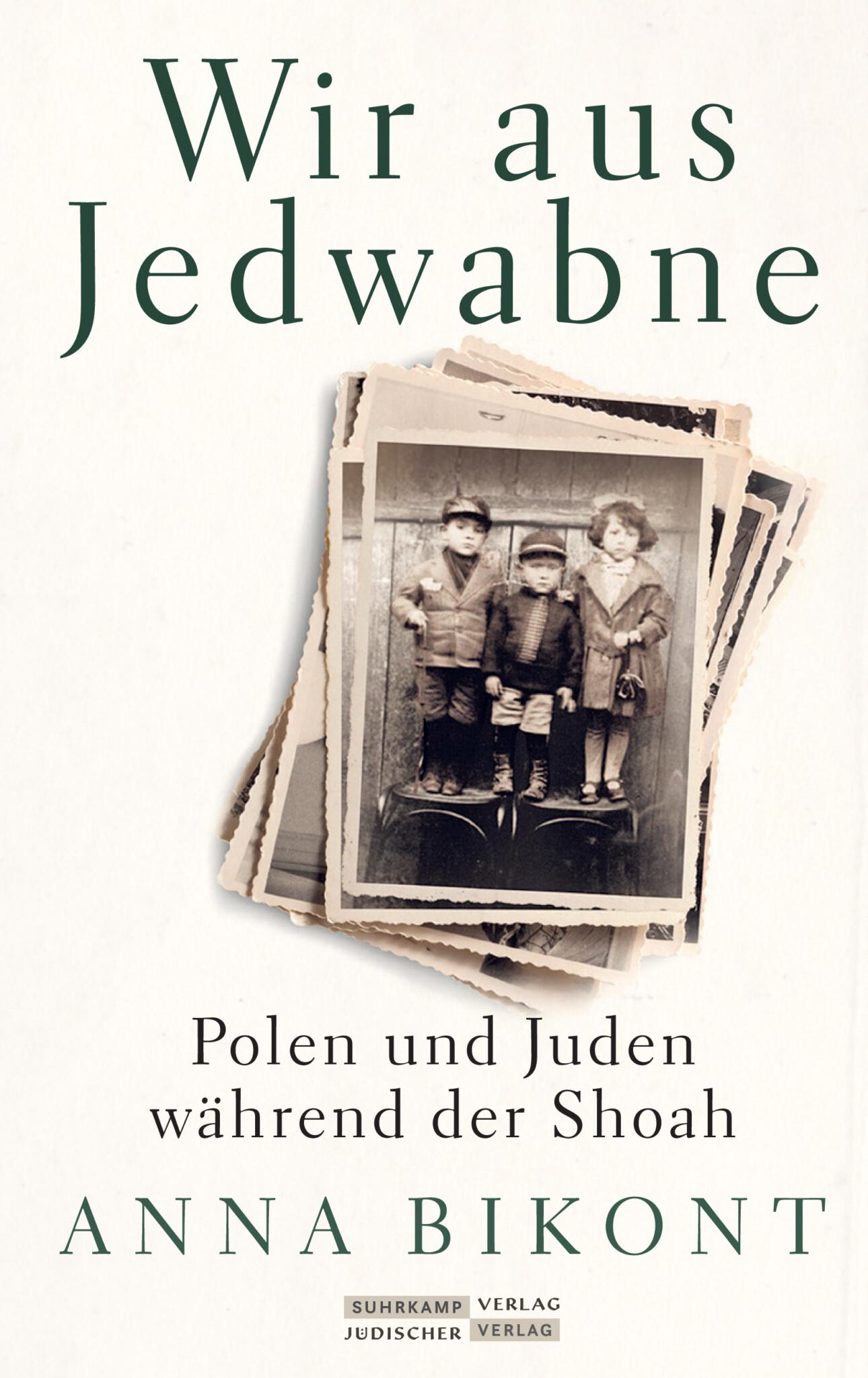 Anna Bikont: Wir aus Jedwabne – Polen und Juden während der Shoah