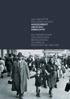 Deportation-der-jüdischen-Bevölkerung-aus-Berlin (002)-1